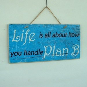 Life Is All About You Handle Plan B