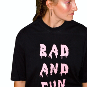Baby Pink Bad and Fun T-Shirt