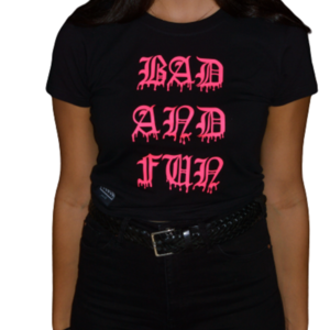 Neon Pink Bad and Fun Crop Top